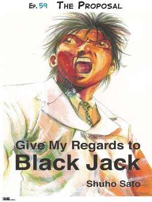 cover image of Give My Regards to Black Jack--Ep.59 the Proposal (English version)