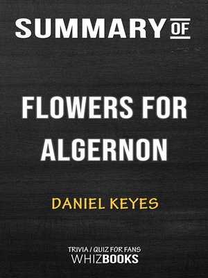 cover image of Summary of Flowers for Algernon by Daniel Keyes / Trivia/Quiz for Fans