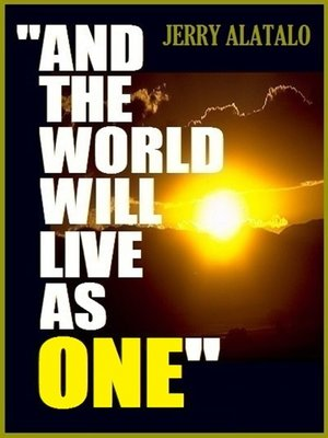 cover image of And the World Will Live As One