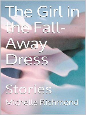 cover image of The Girl in the Fall-Away Dress