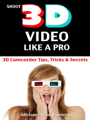 cover image of Shoot 3D Video Like a Pro