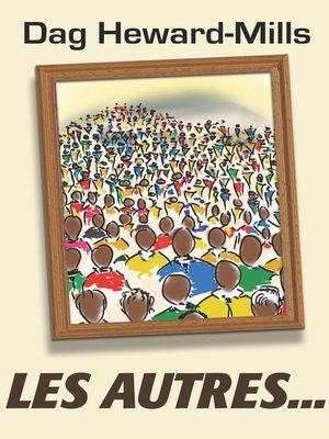 cover image of Les autres ...