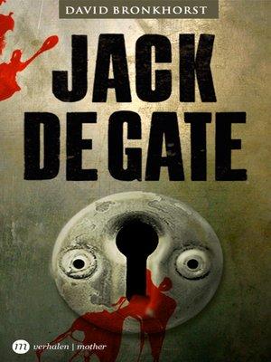 cover image of Jack de Gate