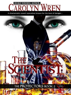 cover image of The Scientist (Protectors Book 2)
