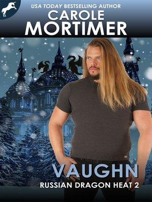 cover image of Vaughn (Russian Dragon Heat 2)