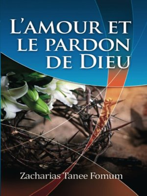 cover image of L'amour et le Pardon de Dieu
