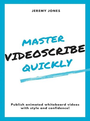 cover image of Master VideoScribe Quickly