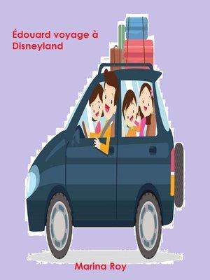 cover image of Édouard voyage à Disneyland