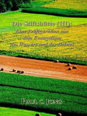 cover image of Die Stiftshütte (III)