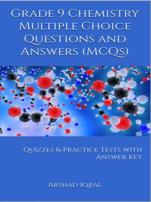 cover image of Grade 9 Chemistry Multiple Choice Questions and Answers (MCQs)
