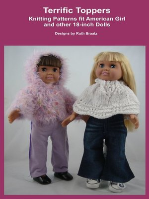 cover image of Terrific Toppers, Knitting Patterns fit American Girl and other 18-Inch Dolls