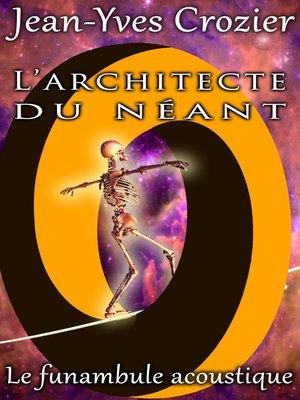 cover image of L'Architecte Du Néant