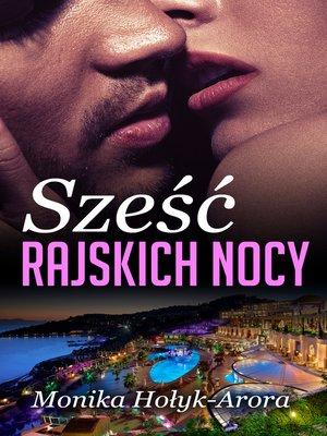 cover image of Sześć rajskich nocy