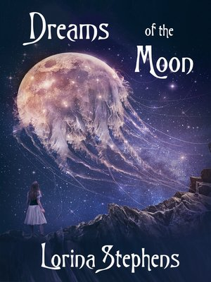 cover image of Dreams of the Moon