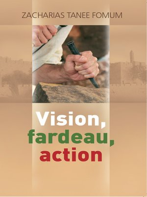 cover image of Vision, Fardeau, Action