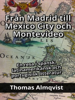cover image of Från Madrid till Mexico City och Montevideo