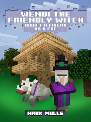 cover image of Wendi the Friendly Witch (Book 1)
