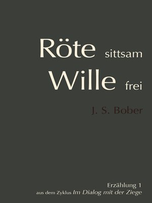 cover image of Röte sittsam, Wille frei