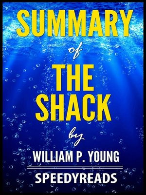 cover image of Summary of the Shack by William P. Young