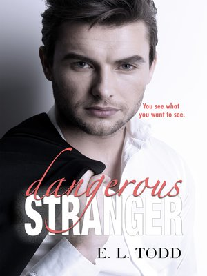 cover image of Dangerous Stranger (Beautiful Entourage #4)