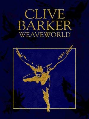 cover image of Weaveworld
