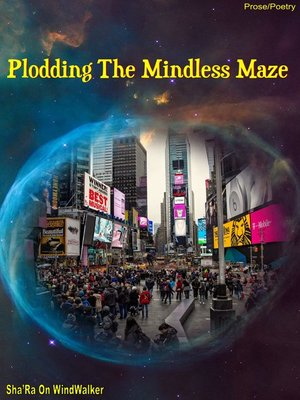 cover image of Plodding the Mindless Maze