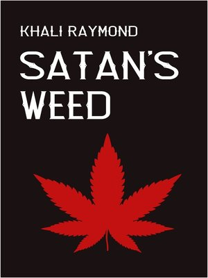 cover image of Satan's Weed