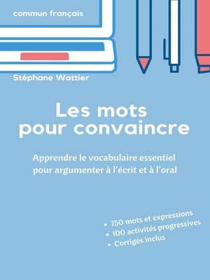 cover image of Les mots pour convaincre