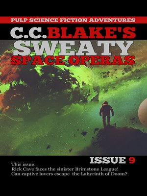 cover image of C. C. Blake's Sweaty Space Operas, Issue 9
