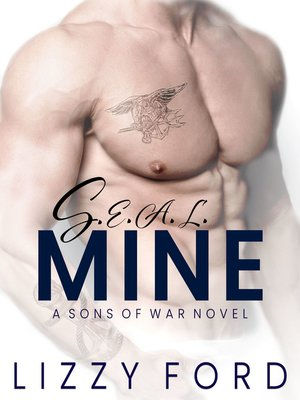 cover image of S.E.A.L. Mine (A Sons of War Standalone Novel)