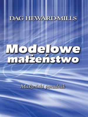 cover image of Modelowe Małżeństwo