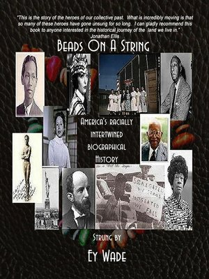 cover image of Beads on a String-America's Racially Intertwined Biographical History