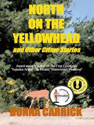 cover image of North on the Yellowhead and Other Crime Stories
