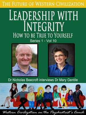 cover image of Leadership with Integrity-How to be True to Yourself (The Future of Western Civilization Series 1)