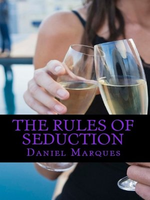 cover image of The Rules of Seduction