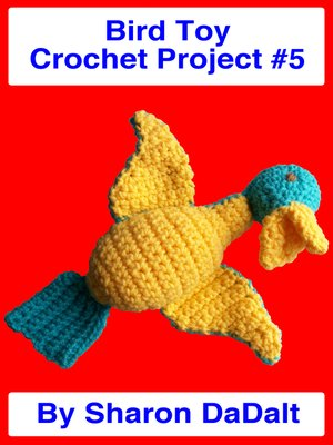 cover image of Bird Toy Crochet Project #5