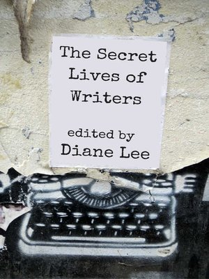 cover image of The Secret Lives of Writers