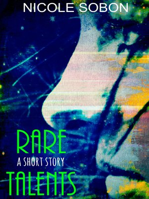 Cover Image Of Rare Talents YA Short Story