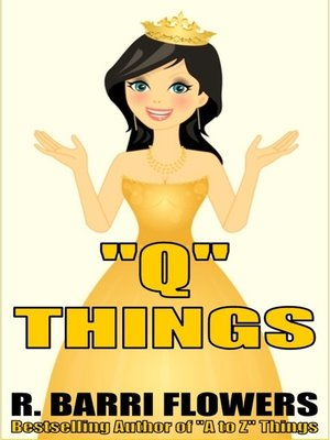 """cover image of """"Q"""" Things (A Children's Picture Book)"""