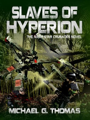 cover image of Slaves of Hyperion (Star Crusades Uprising, Book 6)