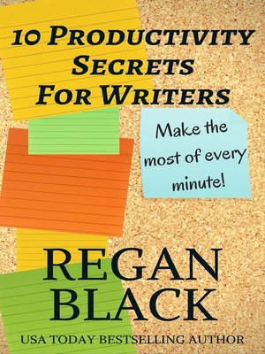 cover image of 10 Productivity Secrets For Writers