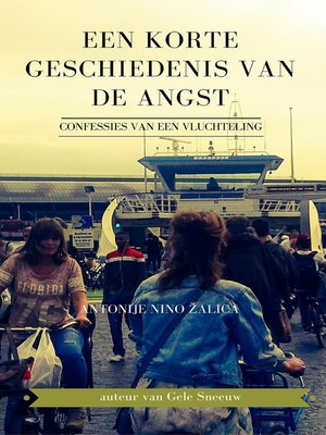cover image of Een korte geschiedenis van de angst (confessies van een vluchteling)