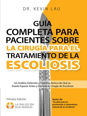 cover image of Guía completa para pacientes sobre la cirugía para el tratamiento de la escoliosis