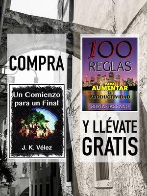 """cover image of Compra """"Un Comienzo para un Final"""" y llévate gratis """"100 Reglas para aumentar tu productividad"""""""