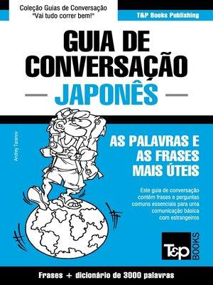 cover image of Guia de Conversação Português-Japonês e vocabulário temático 3000 palavras