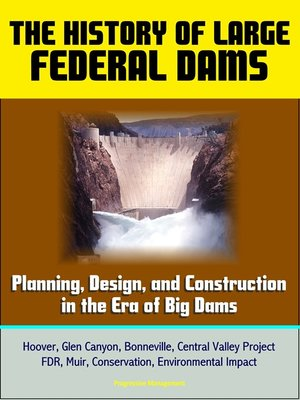 cover image of The History of Large Federal Dams