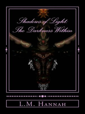 cover image of Shadows of Light. the Darkness Within