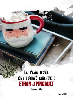 cover image of Le Père Noël est tombé malade !