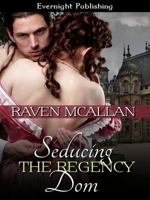 cover image of Seducing the Regency Dom