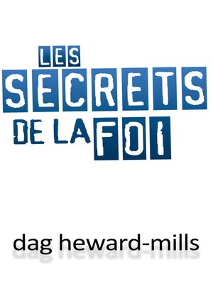 cover image of Les Secrets De La Foi